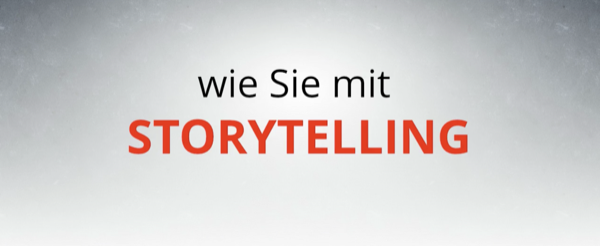 Lerne Storytelling im Internet Marketing