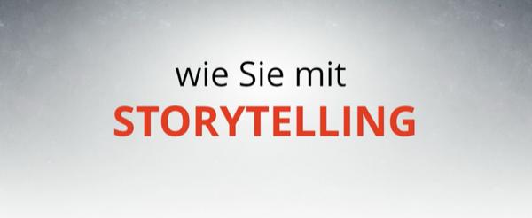 Lerne Storytelling im Internet Marketing
